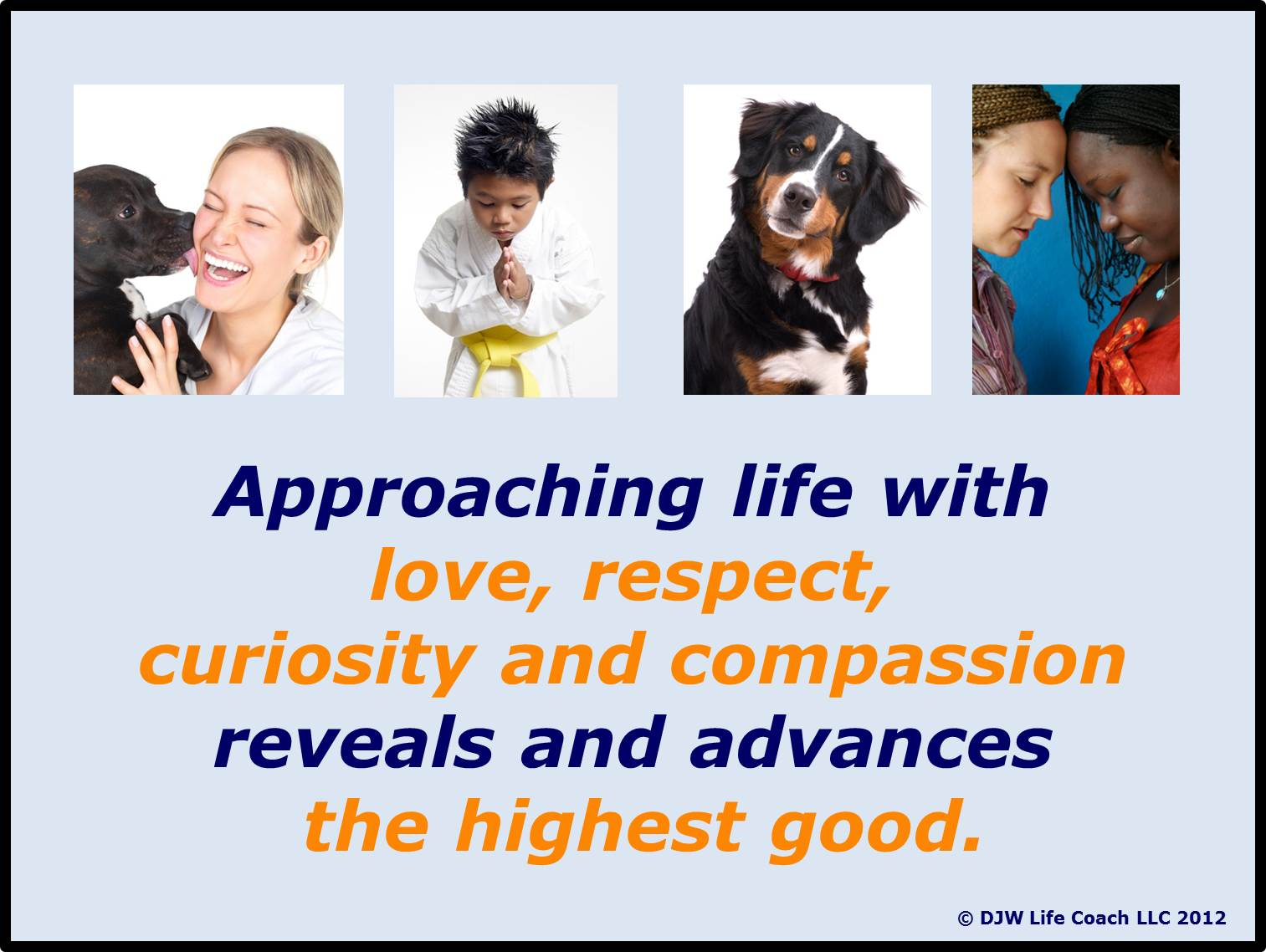 Love, Respect, Curiosity, Compassion Affirmation