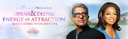 "Oprah and Deepak FREE ""Energy of Attraction"" Online Meditation Program Launching 11/3/14"