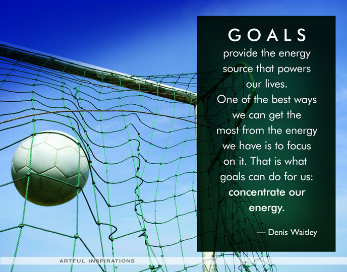 Using Goals to Focus Your Energy